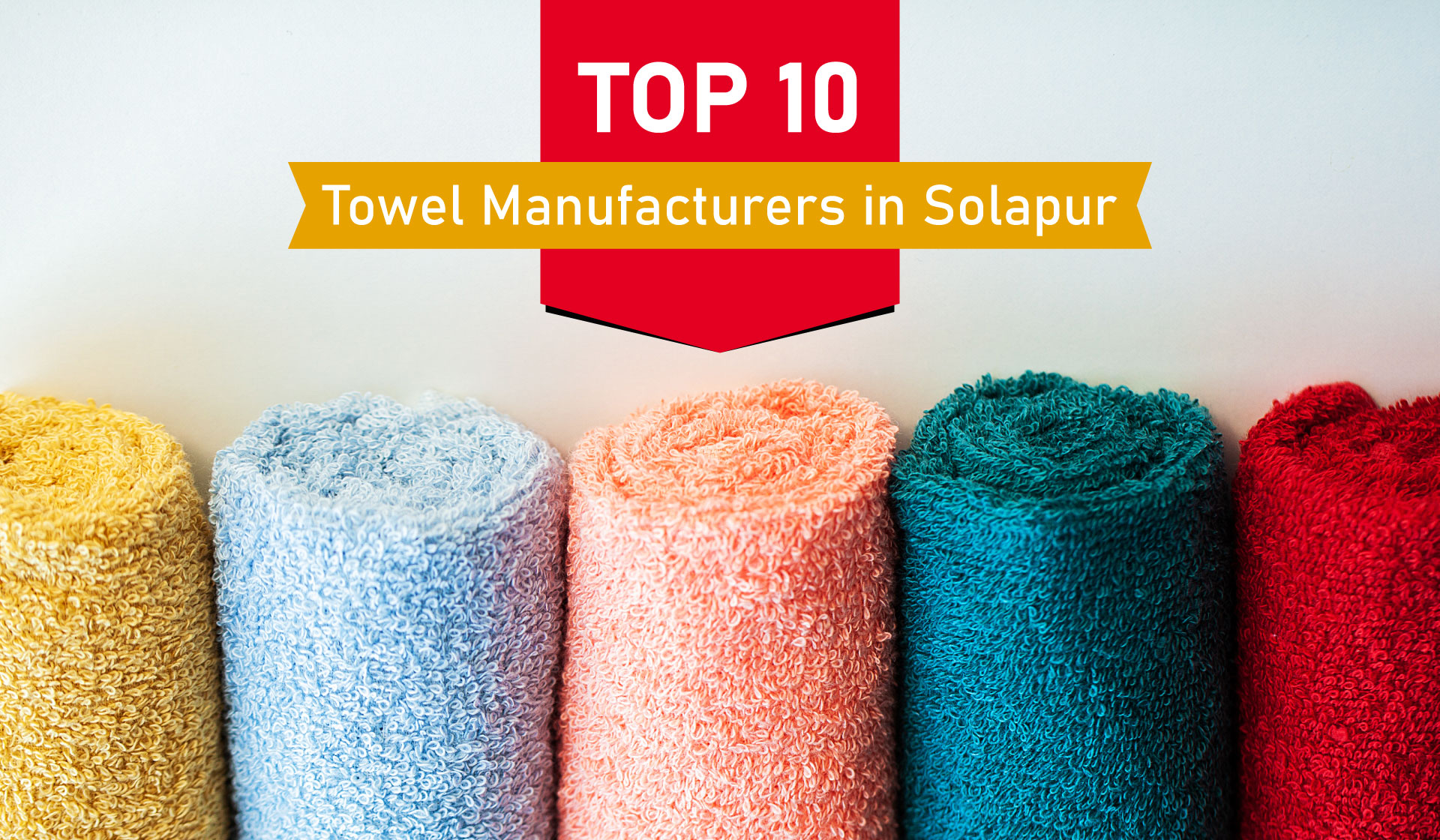 Top 10 Towel Manufacturers in Solapur
